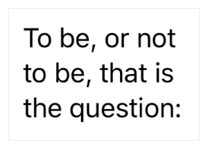 A text view showing a quote from Hamlet split over three lines.