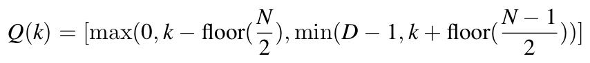 Q(k) = [max(0, k-floor(N/2)), min(D-1, k+floor((N-1)/2)]