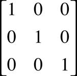 A 3 by 3 identity matrix.