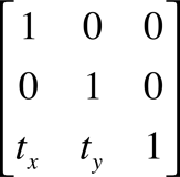 A 3 by 3 matrix for translation.