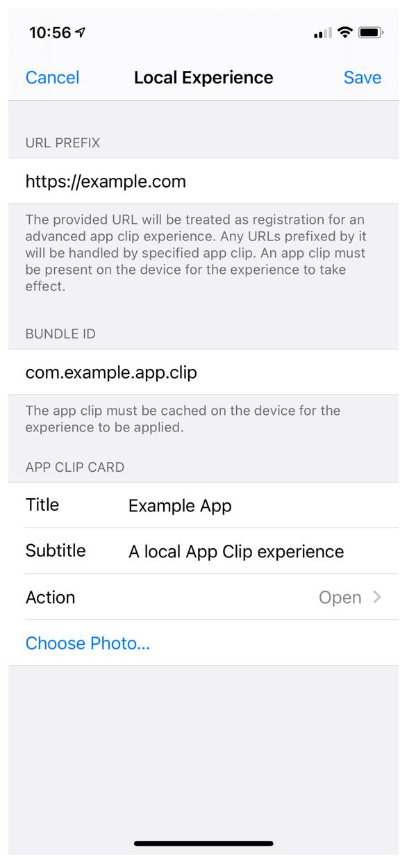 ローカルエクスペリエンスを構成するためのインターフェイスを示すiPhoneのスクリーンショット。 URLプレフィックスとしてhttps://example.comを使用し、バンドル識別子としてcom.example.app.clipを使用します。 ローカルエクスペリエンスのアプリクリップカードのタイトルはサンプルアプリ、サブタイトルは「ローカルアプリクリップエクスペリエンス」、行動を促すフレーズの動詞はオープンです。