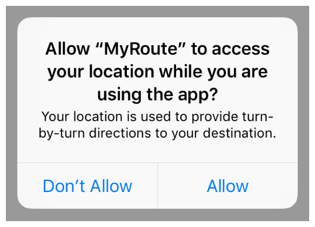 """Screenshot of a system-generated iOS alert view asking if the app """"MyRoute"""" should be allowed to access location data, including a usage description message from the app's developer."""